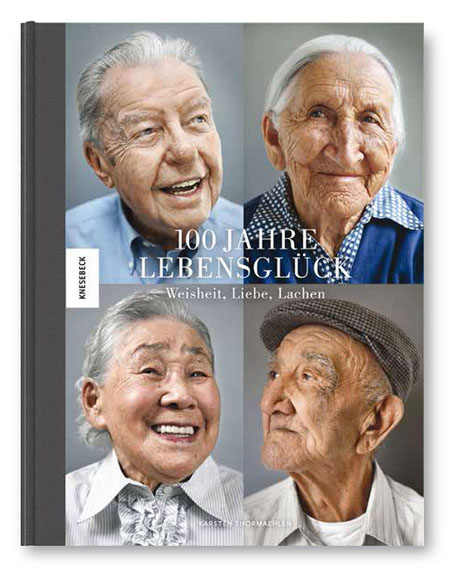 """Karsten Thormaehlen""""100 Jahre Lebensglück – Weisheit, Liebe, Lachen""""120 Seiten, 55 AbbildungenISBN 978-3-95728-072-524,95€erscheint am 21.09.2017"""