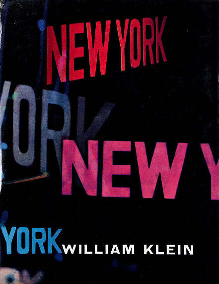 132. William Klein New York. Life is Good and Good For You in New York : Trance Witness Revels. Editions du Seuil, Paris, 1956. Edition originale française. Exemplaire signé par William Klein : «Happy New York ! William Klein».