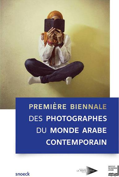 Première Biennale Des Photographes Du Monde Arabe Contemporain