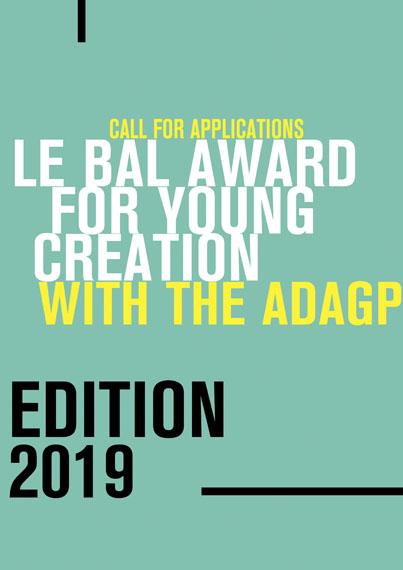 LE BAL Award for Young Creation with the ADAGP 2019