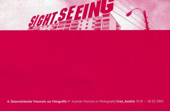 SIGHT.SEEING - 4. Österreichische Triennale zur Fotografie