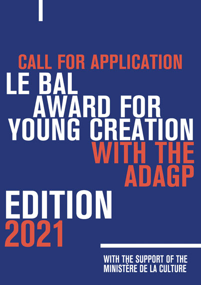 LE BAL AWARD FOR YOUNG CREATION WITH THE ADAGP 2021