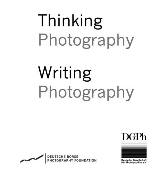 Thinking Photography. DGPh Research Award