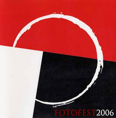 FOTOFEST 2006 - The Eleventh International Biennial of Photography and Photo-related Art