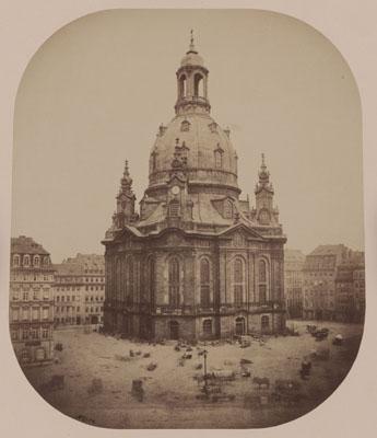 F. August Oppenheim: Frauenkirche, Dresden, 1854, Albuminpapier, Kunstbibliothek, Sammlung Fotografie, © SMB