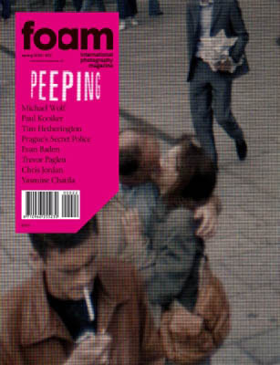 OUT NOW: FOAM MAGAZINE #22 / Peeping