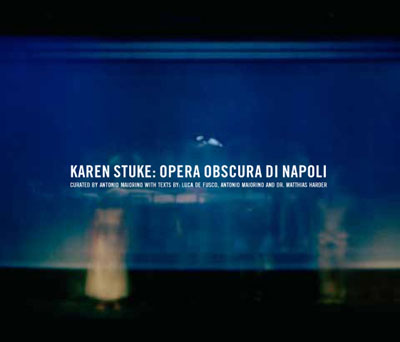 Opera obscura di Napoli, Karen Stuke