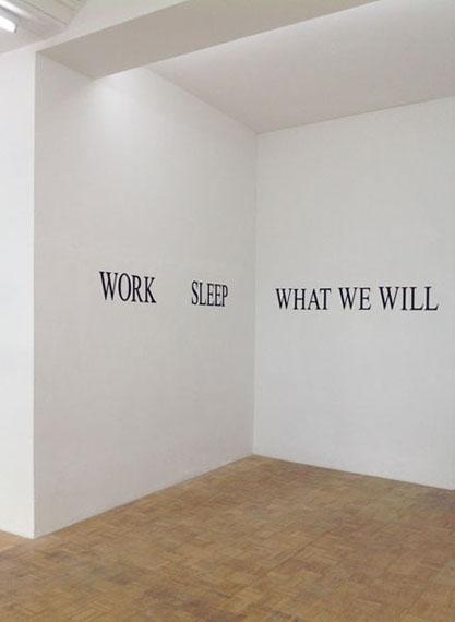 """Simon GushInstallationsansicht mit """"WORK  SLEEP  WHAT WE WILL""""2013Aluminium BuchstabenDimensionen variable"""