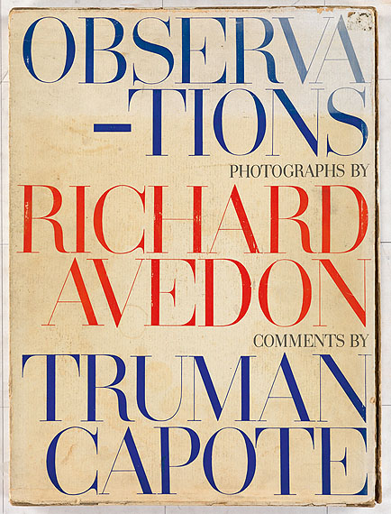 lot 365: Richard Avedon, Observations, comments by Truman Capote, signed by both, New York, 1959.Estimate $2,000 to $3,000.
