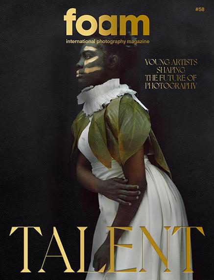 OUT NOW: Foam Magazine #58: Talent