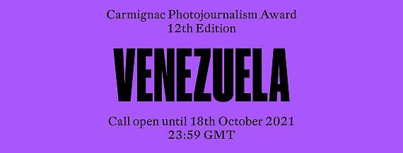 12th Edition of the Carmignac Photojournalism Award